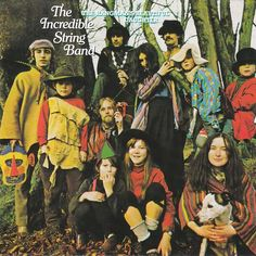 """The Incredible String Band - The Hangman's Beautiful Daughter (1968). Check out that pagan family photo! """"Wish you were here...at our esoteric, pantheistic ritual!"""" This is acid folk at its best. A secret treasure of mine."""