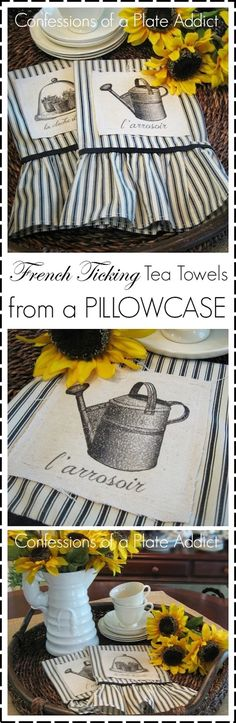 CONFESSIONS OF A PLATE ADDICT: French Ticking Tea Towels...from a Pillowcase