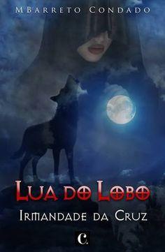 """Bloguinhas Paradise: Opinião """"Lua do Lobo"""", M. Barreto Condado"""