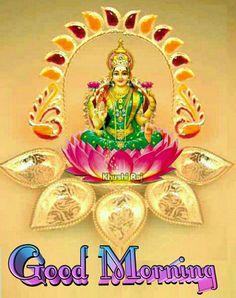 Good Morning Clips, Gd Morning, Friday Morning, Good Morning Messages, Good Morning Wishes, Morning Quotes, Good Morning Beautiful Images, Lakshmi Images, Ganesha Painting