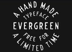 EVERGREEN Font