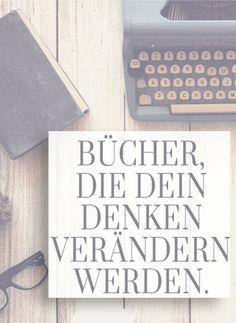 Bücher, die dein Denken verändern werden! Deine Leseliste für die nächsten…