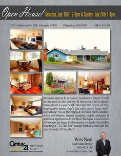 Don't forget!! OPEN HOUSE starting tomorrow at this beautiful home in Olympia.   Check it out on the following schedules:  July 16, 2016, Saturday -- 12PM - 3PM July 24, 2016, Sunday -- 1PM - 4PM  Address: 3741 Goldcrest Hts NW, Olympia 98502  See flyer for more details.For inquiries contact Wes Neal at 360-402-8130.