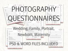 Photography questionnaires - Portrait, maternity, family, newborn, wedding questionnaires. Photography questionnaire forms.