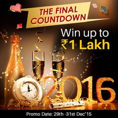 Countdown to ‪#‎NewYear2016‬ has begun! Play and win maximum cash games in the promotion period and earn points to rank higher in the leaderboard. Top players will win cash prizes worth Rs.1 lakh!