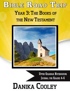 Bible Road Trip Year Three Upper Grammar Notebooking Journal for grades 4-6 can now be purchased as a full-year PDF download