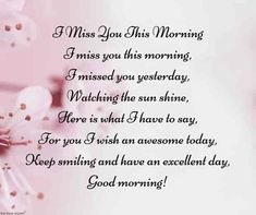 Looking for romantic good morning poems for him to compliments him by a beautiful poem and surprise your boyfriend or husband with this cute love lines. I Miss You Quotes For Him, Missing You Quotes For Him, Poems For Him, Soulmate Love Quotes, Beautiful Love Quotes, Love Quotes For Her, Best Love Quotes, Love Yourself Quotes, Love Poems