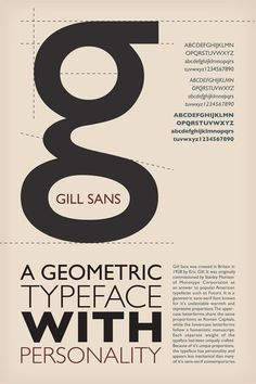 "Gill Sans is a ""humanist"" sans serif because it is not purely geometric; it echoes human act of writing. Poster Fonts, Type Posters, Typographic Poster, Creative Typography, Typography Letters, Graphic Design Typography, Gill Sans, Typographie Inspiration, Typographie Logo"