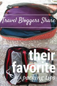 Travel bloggers share their favorite packing tips