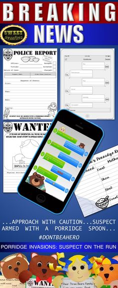 Goldilocks and the Three Bears craft activity - see the story through a new angle!  Fun writing prompts for students including a cell phone chat message; Mama Bear's porridge recipe; a Wanted Poster; Police Report and an apology letter from Goldilocks.  $8.50