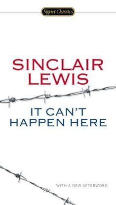 It Can't Happen Here (Signet Classics) Lewis, Sinclair/ M... https://www.amazon.com/dp/0451465644/ref=cm_sw_r_pi_awdb_x_VABuybZKFX4FB