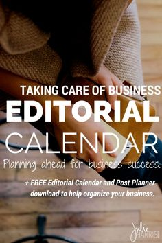 2 Taking Care of Business | Editorial Calendars for your blog or online business. Today I'm breaking down how I plan and organize my content.