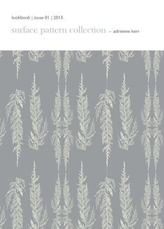 "Surface Pattern Design Collection 2015 -  Issue 01 - Three pattern collections ""Thai House"", ""Two by Two"" & ""Wild Foliage"" are themes based on the textile & graphic designer Adrienne Kerr's own lifestyle experiences"