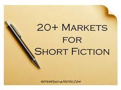 20+ Markets for Short Fiction - literary, genre, children's/MG/YA #writing #fiction