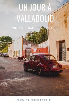 Que faire et que voir dans la jolie ville coloniale de Valladolid ? Bonnes adresses et idées de visites. Valladolid, Mexico, D Day, Travel