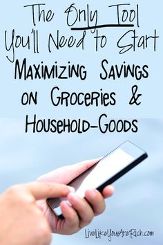 The Only Tool You Need to Start Maximizing Savings on Groceries and Household Goods