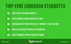 Top Five #Linkedin Etiquette #SocialMedia