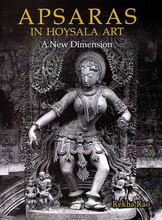 Google Image Result for http://www.exoticindia.es/books/apsaras_in_hoysala_art_a_new_dimension_ihg002.jpg