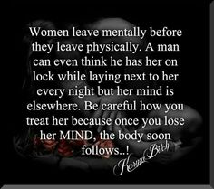 While the mind and body are disconnected in men.