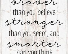 You are Braver, Smarter, Stronger Christopher Robins Wood Sign, Canvas Wall Hanging, Canvas Banner Inspirational