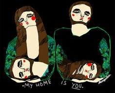My Home Is You