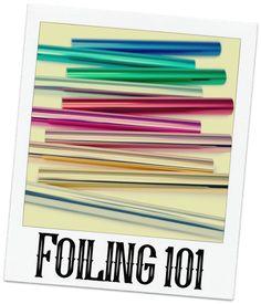 Loki Made It: Foiling 101. Card Making Tips, Card Making Techniques, Making Ideas, Making Cards, Aluminum Foil Crafts, Craft Foil, Deco Foil, Art Journal Techniques, Foil Art