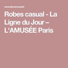 Robes casual - La Ligne du Jour                         – L'AMUSÉE Paris