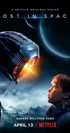 Lost in Space (TV Series 2018– ) - IMDb Netflix April 2018