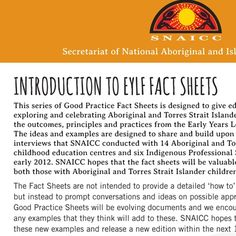 Series of Good Practice Fact Sheets for promoting, exploring and celebrating Aboriginal and Torres Strait Islander culture whilst implementing the outcomes, principles and practices from the EYLF. (Set of 12.)