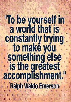 Ralph Waldo Emerson- Be Yourself
