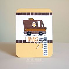 Go BROWN. Perfect card for the UPS guy. Tasty Trucks, Stampin' Up!