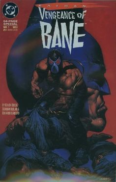 Batman: Vengeance of Bane #1 (January 1993): Origin and First Appearance of Bane. Click for value