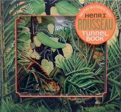HENRI ROUSSEAU TUNNEL BOOK: TAKE A PEEK INTO A FANTASTIC JUNGLE! by Sommers, Joan ( Author ) on May-01-2006[ Hardcover ]: Joan Sommers: Amazon.com: Books