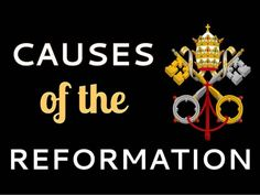 Causes of the Protestant Reformation