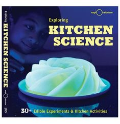 Exploring Kitchen Science: 30 Edible Experiments and Kitchen Activities by the Exploratorium Kitchen Chemistry, Kitchen Science, Science Fair, Science For Kids, Summer Science, Science Party, Physical Science, Earth Science, Science Nature