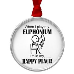 Shop Euphonium Happy Place Metal Ornament created by TempermentalMusician.