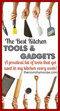 Top Kitchen Tools and Gadgets - thecrunchymoose.com