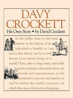 Davy Crockett: His Own Story: His Own Story