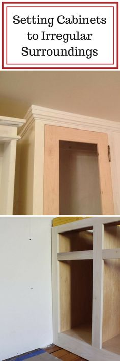 Learn how to fit cabinets seamlessly into irregular surroundings.