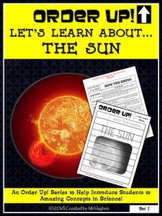 Welcome to a great NEW resource for your students to learn about important science topics. This set of ORDER UP! Let's Learn About... focuses on our solar system's show piece: The Sun! Students will learn/review NINE interesting facts about the Sun in a hands-on and engaging format! ($)
