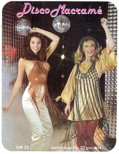 Apparently Disco really DID reach every corner, even macrame.