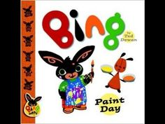 BIng: Paint Day by Ted Dewan book jacket Bing Bunny, Book Jacket, Toy Collector, Toddler Preschool, Story Time, Yoshi, Ted, Make It Yourself, Books