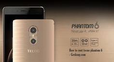How can I root my Tecno Phantom 6 (A6)?   There are two main steps:    Unlocking the Bootloader of the Tecno Phantom 6   Flashing the Ho...