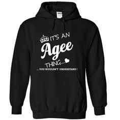 Its An AGEE ThingIf youre An AGEE then this shirt is for you!If Youre An AGEE, You Understand ... Everyone else has no idea ;-) These make great gifts for other family membersAGEE, an AGEE, name AGEE, AGEE thing