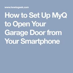 If you have a newer garage door opener from Chamberlain (or its professional brand LiftMaster), it's likely that it comes with MyQ. Here's how to set it up so that you can open and close your garage door remotely using your smartphone. Smart Garage Door Opener, Automobile, Garage Doors, Smartphone, Car, Motor Car, Autos