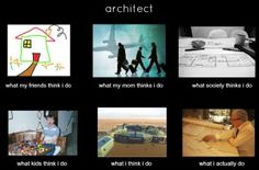 What do you think about our architect meme?    If you wanted to make your own, what kind of photos would you like to see in this meme?