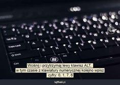 Jak wpisać stopień na klawiaturze? - Wciśnij i przytrzymaj lewy klawisz ALT,  w tym czasie z klawiatury numerycznej kolejno wpisz  cyfry: 0, 1, 7, 6