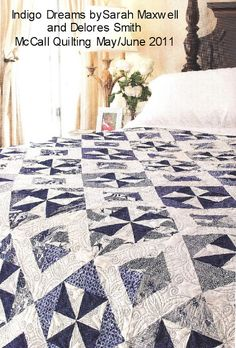 Indigo Dreams by Sarah Maxwell and Delores Smith McCalls Quilting May/June 2011