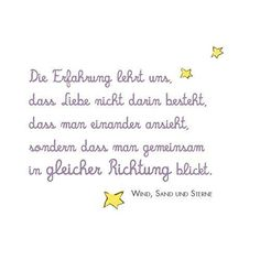 Sayings & Quotes – quote love saying the little prince ! Rumi Love Quotes, Positive Quotes, Life Quotes, Le Happy, The Little Prince, Wedding Quotes, Some Words, Thought Provoking, Lyrics