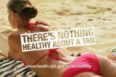 nothing healthy about a tan